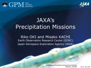 JAXA's  Precipitation Missions