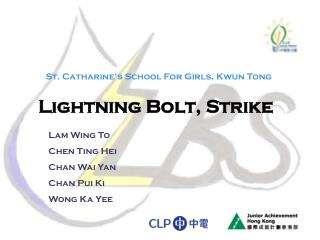 Lightning Bolt, Strike