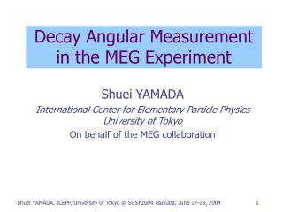 Decay Angular Measurement in the MEG Experiment