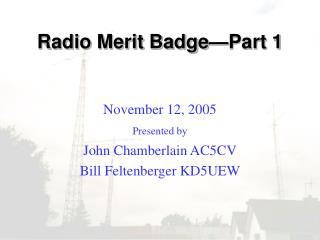 Radio Merit Badge—Part 1