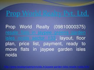 Jaypee Garden Isles Resale Price 09810000375 Noida