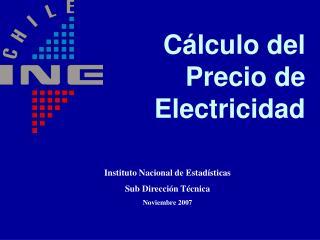 Cálculo del Precio de  Electricidad