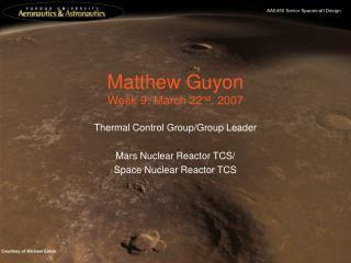 Matthew Guyon Week 9: March 22 nd , 2007