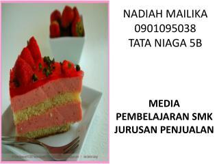 NADIAH MAILIKA 0901095038 TATA NIAGA 5B