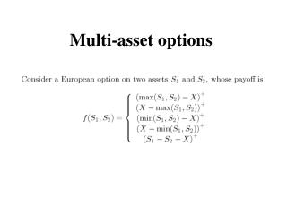 Multi-asset options