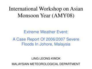 International Workshop on Asian Monsoon Year (AMY08)