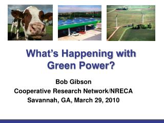 What's Happening with Green Power?