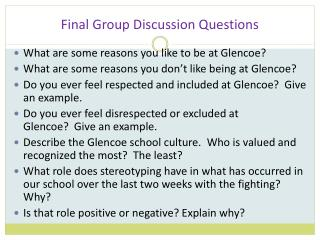 Final Group Discussion Questions