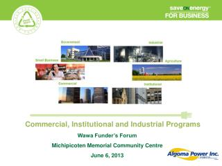 Commercial, Institutional and Industrial Programs