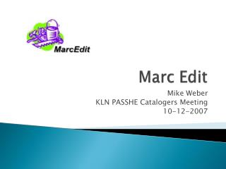 Marc Edit