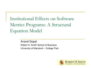 Institutional Effects on Software Metrics Programs: A Structural Equation Model