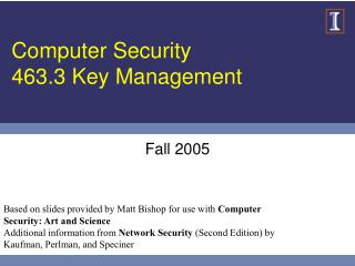 Computer Security 463.3 Key Management