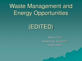 Waste Management and Energy Opportunities (EDITED)