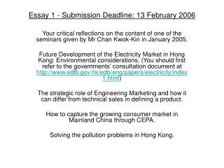 Essay 1 - Submission Deadline: 13 February 2006