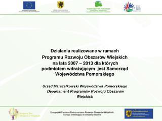 Działania realizowane w ramach Programu Rozwoju Obszarów Wiejskich