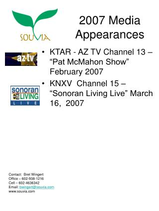 2007 Media Appearances