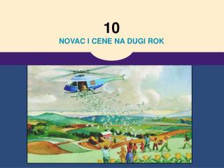 10 NOVAC I CENE NA DUGI ROK