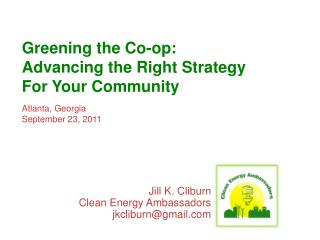 Greening the Co-op: Advancing the Right Strategy For Your Community