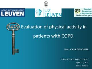 Evaluation  of  physical activity  in  patients with  COPD.