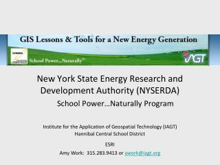 New York State Energy Research and Development Authority (NYSERDA) School Power…Naturally Program