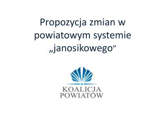 """Propozycja zmian w powiatowym systemie """" janosikowego """""""