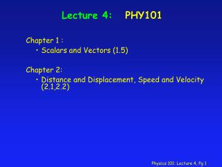 Lecture 4:   PHY101