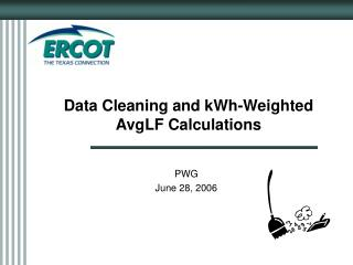Data Cleaning and kWh-Weighted  AvgLF Calculations