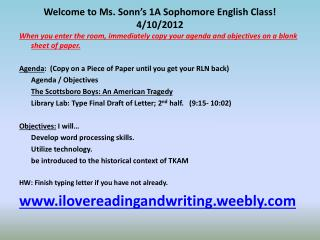 Welcome to Ms. Sonn's 1A Sophomore English Class!  4/10/2012
