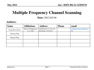 Multiple Frequency Channel Scanning