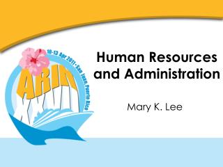 Human Resources and Administration