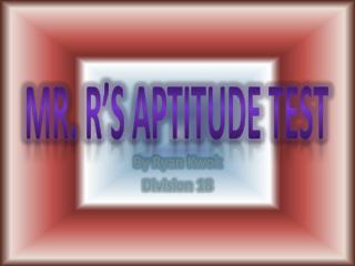 Mr. R's Aptitude Test
