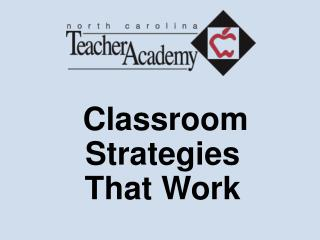 Classroom Strategies That Work