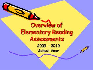 Overview of Elementary Reading Assessments