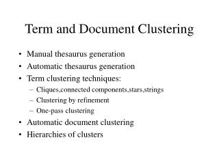 Term and Document Clustering