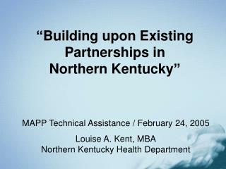�Building upon Existing Partnerships in Northern Kentucky�