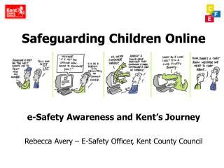 Safeguarding Children Online