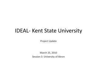 IDEAL- Kent State University