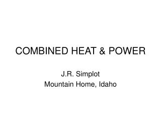 COMBINED HEAT & POWER