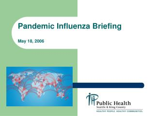 Pandemic Influenza Briefing  May 18, 2006