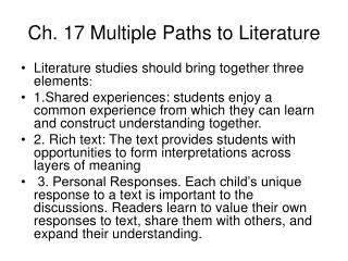 Ch. 17 Multiple Paths to Literature