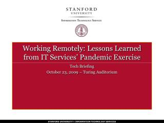 Working Remotely: Lessons Learned from IT Services  Pandemic Exercise
