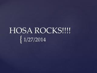 HOSA ROCKS!!!!