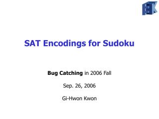 SAT Encodings for Sudoku