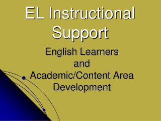 English Learners and Academic/Content Area Development