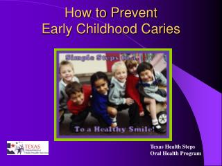 How to Prevent Early Childhood Caries