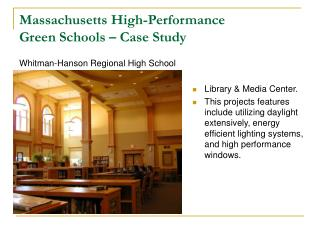 Massachusetts High-Performance  Green Schools – Case Study