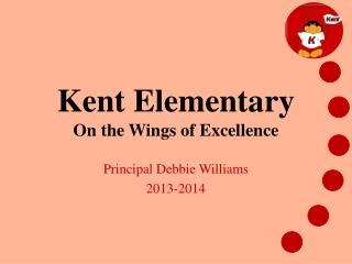 Kent Elementary On the Wings of Excellence