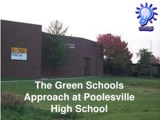 The Green Schools Approach at Poolesville High School