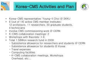 Korea-CMS Activities and Plan