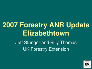 2007 Forestry ANR Update Elizabethtown